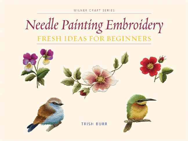 Needle Painting Embroidery By Burr, Trish